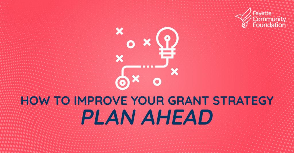 Plan Ahead: Grants Graphic