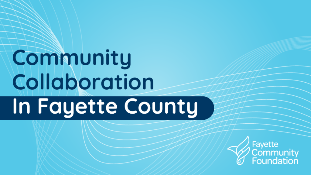 Community Collaboration in Fayette County
